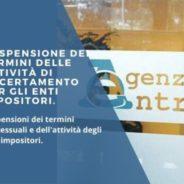 Sospensione dei termini e accertamento con adesione: primi chiarimenti dell'Agenzia delle Entrate